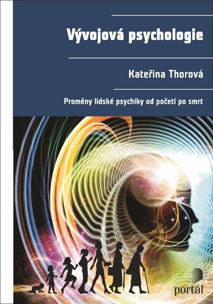 Vývojová psychologie - Kateřina Thorová - 18x24 cm