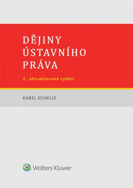 Dějiny ústavního práva - Karel Schelle