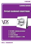 Česká daňová soustava 2015 + CD - Slavomíra Svátková