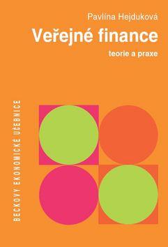 Veřejné finance. Teorie a praxe - Pavlína Hejduková - 17x24 cm