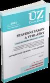 ÚZ 1081 / Stavební zákon a vyhlášky, Autorizované profese ve výstavbě - 14x21 cm