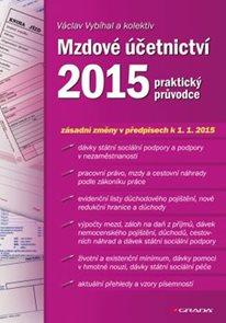 Mzdové účetnictví 2015 - praktický průvodce