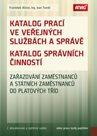 Katalog prací ve veřejných službách a správě; Katalog správních činností – zařazování zaměstnanců a