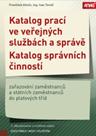 Katalog prací ve veřejných službách a správě