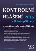 Kontrolní hlášení 2016 výklad s příklady – praktický průvodce novým hlášením - Jana Volková, Veronika Tomanová
