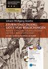 Bouře a vzdor - Sturm und Drang Götz von Berlichingen.