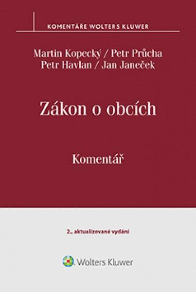 Zákon o obcích (č. 128/2000 Sb.) - Komentář, 2. vydání - Martin Kopecký, Petr Průcha, Petr Havlan, Jan Janeček