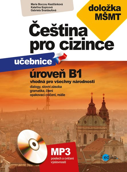 Čeština pro cizince B1 - Marie Boccou Kestřánková - 17x23 cm