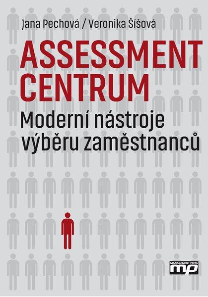 Assessment centrum - Veronika Šíšová, Jana Pechová - 17x24 cm