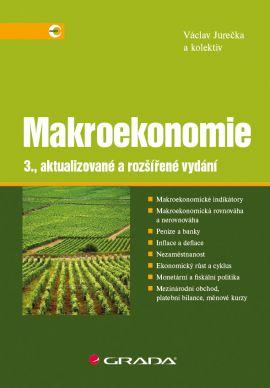 Makroekonomie - Václav Jurečka a kolektiv - 17x24 cm