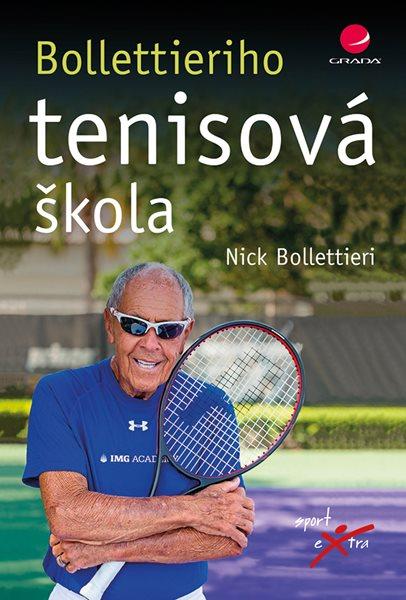 Bollettieriho tenisová škola - Bollettieri Nick - 16x24 cm, Sleva 15%
