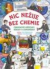 Nic nežije bez chemie