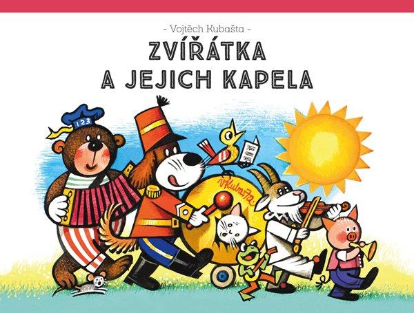 Zvířátka a jejich kapela - Vojtěch Kubašta - 25x19 cm