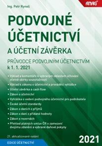 Podvojné účetnictví a účetní závěrka – Průvodce podvojným účetnictvím k 1. 1. 2021