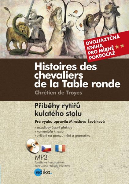 Příběhy rytířů kulatého stolu - Chrétien de Troyes - 15x21 cm