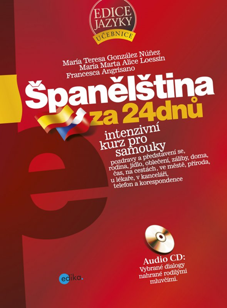 Španělština za 24 dnů - Francesca Angrisano, María Marta Alice Loessin - 17x23 cm