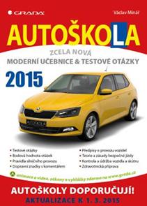 Autoškola - Moderní učebnice a testové otázky (2015)