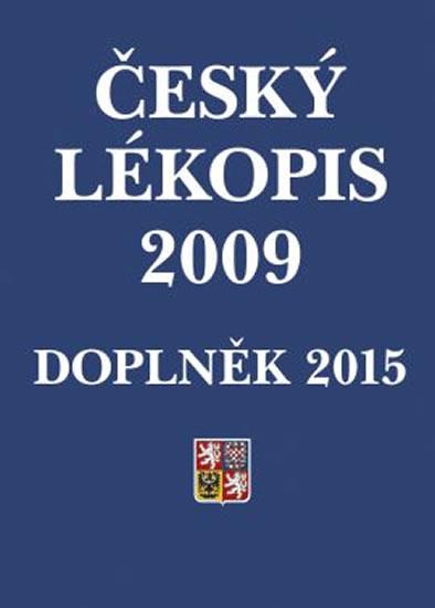 Český lékopis 2009 – Doplněk 2015 - Ministerstvo zdravotnictví ČR - 21x30 cm