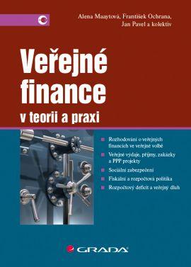 Veřejné finance - Maaytová Alena, Pavel Jan, Ochrana František a kolektiv - 17x24 cm