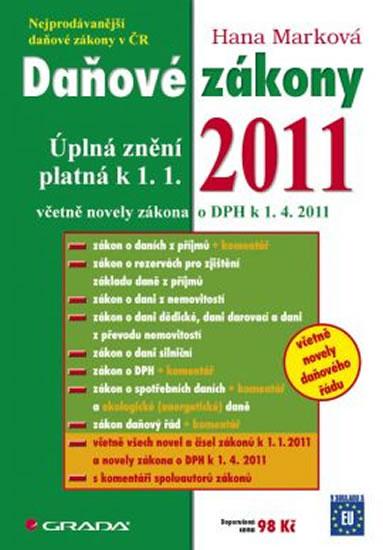 Daňové zákony 2011 - Úplná znění platná k 1.4.2011 - Marková Hana - A4