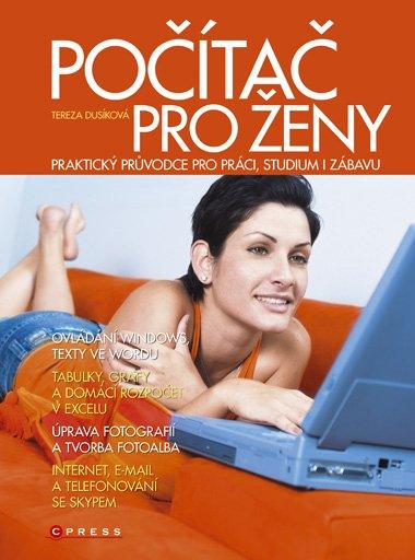 Počítač pro ženy - Tereza Dusíková - 17x23 cm