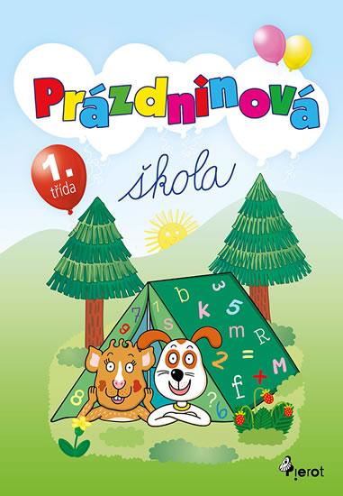 Prázdninová škola 1. třída - Petr Šulc - 16x23 cm