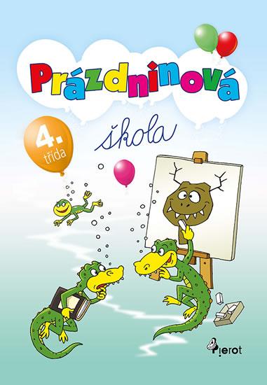 Prázdninová škola 4. třída - Petr Šulc - 16x23 cm