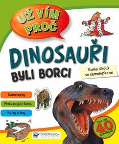 Dinosauři byli borci - Kniha úkolů se samolepkami