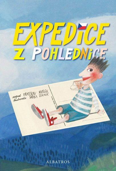 Expedice z pohlednice - Šárka Ziková, Vratislav Maňák - 16x24 cm