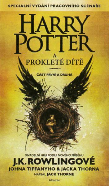 Harry Potter a prokleté dítě - J. K. Rowlingová - 12x20 cm