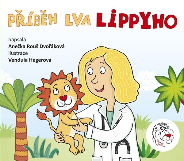 Příběh lva Lippyho - Anežka Dvořáková
