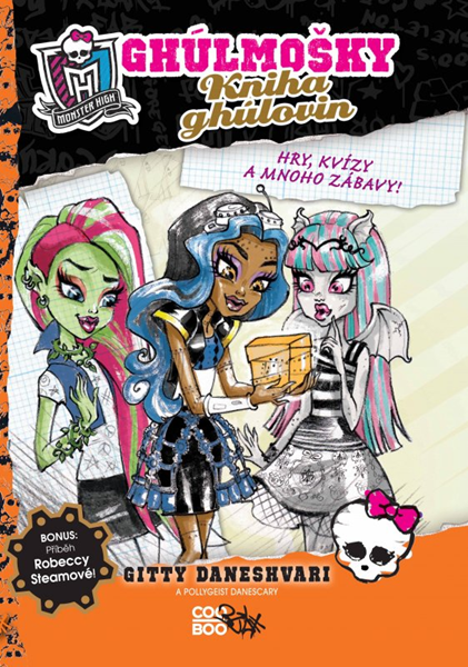 Monster High - Kniha ghúlovin - Gitty Daneshvari, Pollygeist Danescary - 13x20 cm
