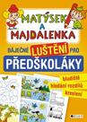 Matýsek a Majdalenka – báječné luštění pro předškoláky