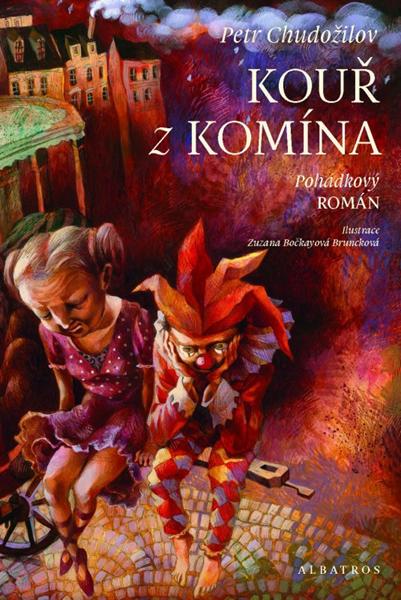 Kouř z komína - Petr Chudožilov, Zuzana Bočkayová Bruncková - 16x24 cm
