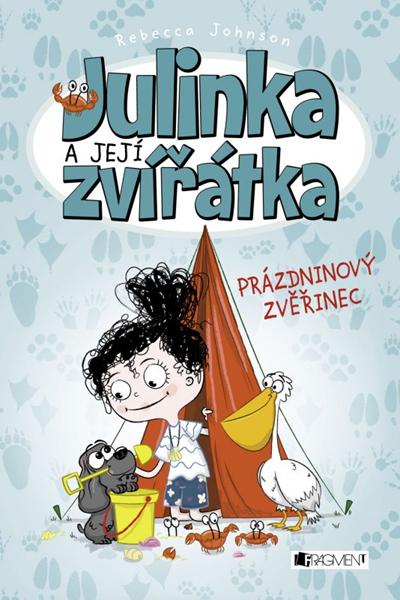 Julinka a její zvířátka – Prázdninový zvěřinec - Rebecca Johnson - 13x19 cm