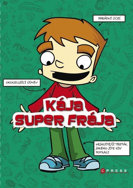 Kája, super frája - Box - Josh Alves, D.L. Greenová