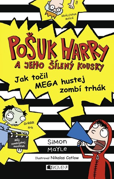 Pošuk Harry – Jak točil MEGA hustej zombí trhák - Simon Mayle - 13x19 cm