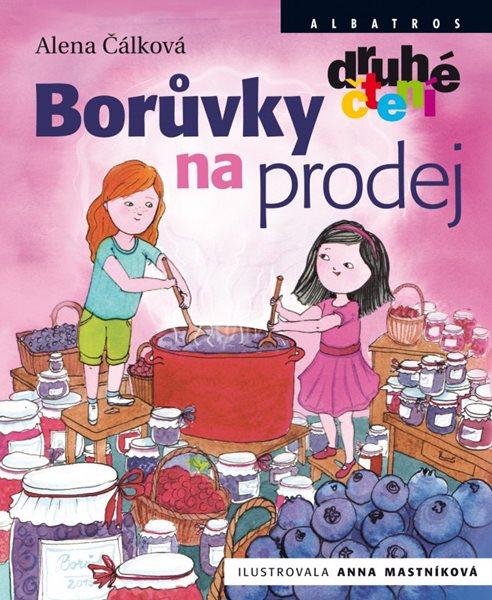 Borůvky na prodej - Anna Mastníková, Alena Čálková - 16x20 cm