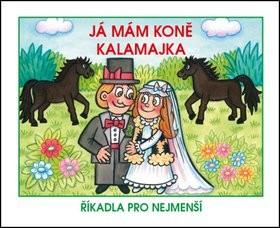 Já mám koně Kalamajka - 13x16 cm