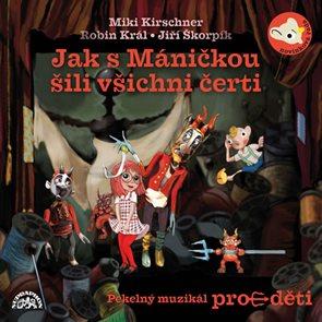 CD Jak s Máničkou šili všichni čerti
