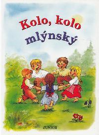 Kolo, kolo mlýnský - Vladimíra Vopičková - 16x22 cm