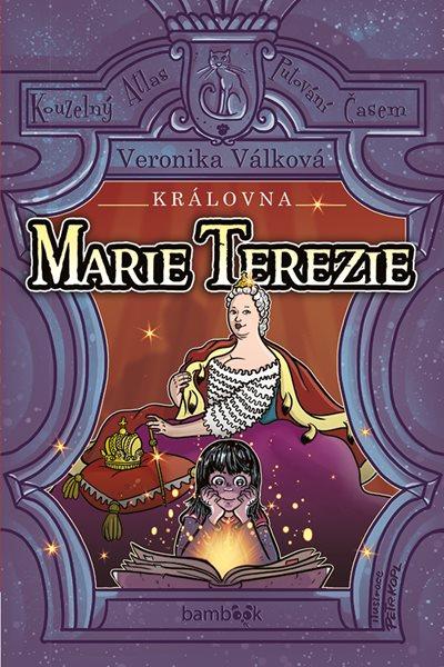 Královna Marie Terezie - Válková Veronika, Kopl Petr - 13x20 cm