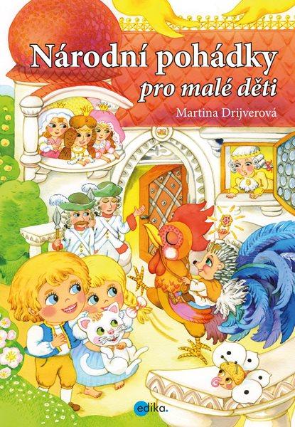 Národní pohádky pro malé děti - Martina Drijverová - 17x24 cm, Sleva 16%