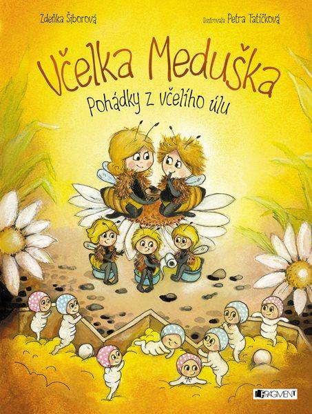 Včelka Meduška - Pohádky z včelího úlu - Zdeňka Šiborová - 21x28 cm