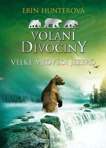 Volání divočiny (2): Velké Medvědí jezero