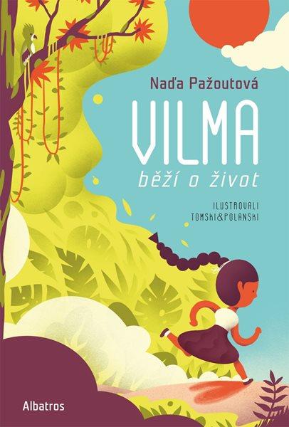 Vilma běží o život - Naďa Pažoutová - 17x24 cm, Sleva 12%