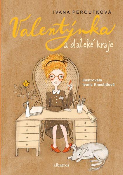 Valentýnka a daleké kraje - Ivana Peroutková