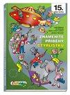 Znamenité příběhy Čtyřlístku 1999 (15. kniha)