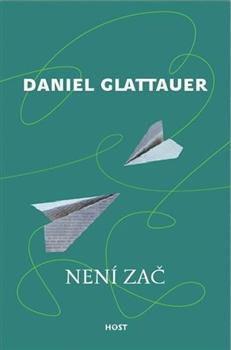 Není zač - Daniel Glattauer - 14x21 cm