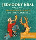 CD Jednooký král Václav I